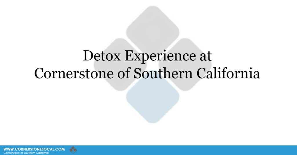 detox experience at cornerstone of southern california